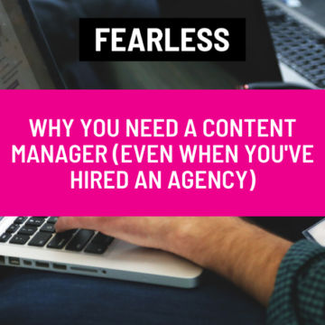 Why You Need a Content Manager Even When You've Hired an Agency