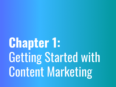 Chapter 1: Getting Started with Content Marketing   Content Agency
