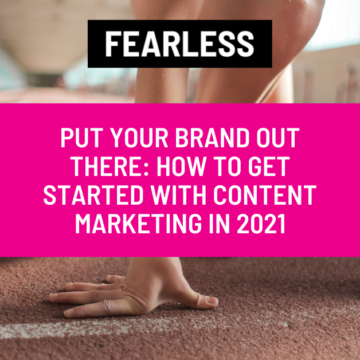 How to Get Started with Content Marketing in 2021
