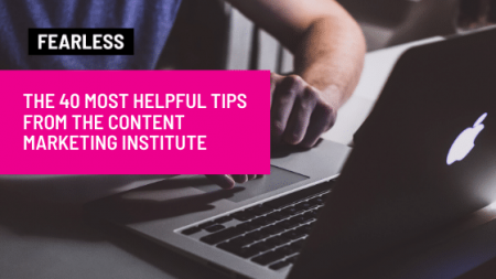 The 40 Most Helpful Tips from the Content Marketing Institute