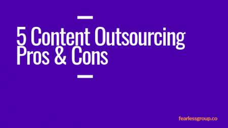 5 Content Outsourcing Pros and Cons