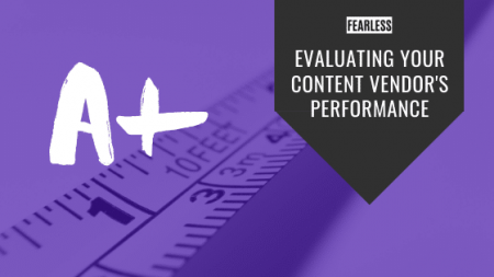 Evaluating Your Content Vendors Performance