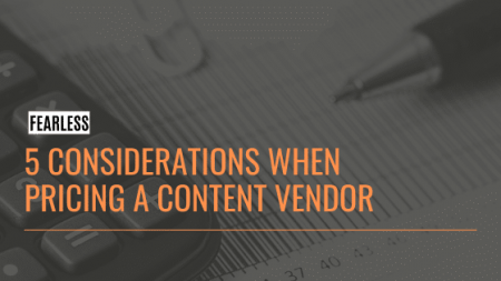 5 Considerations When Pricing a Content Vendor