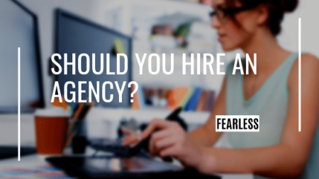 Should You Hire an Agency?